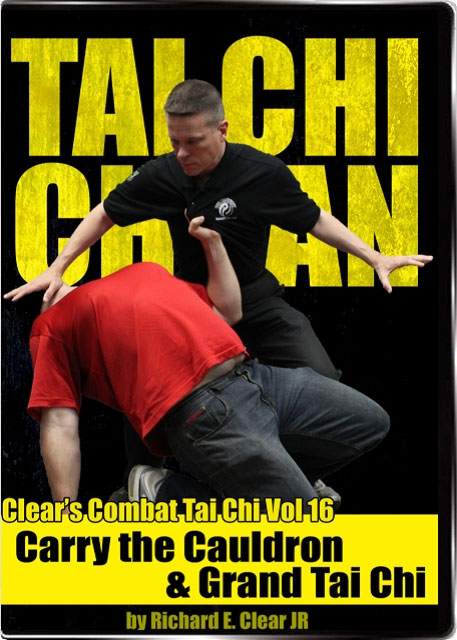 Combat Tai Chi Vol 16: Carry the Cauldron & Grand Tai Chi