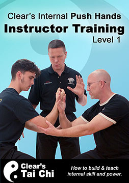 Become a Clear's Internal Push Hands Instructor