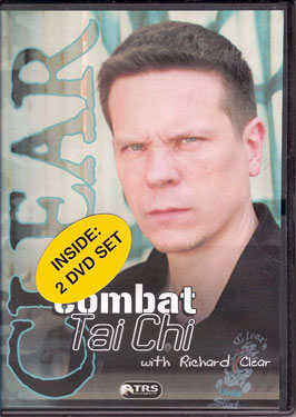 Combat Tai Chi with Richard Clear