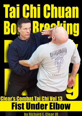 Combat Tai Chi Vol 13: Fist Under Elbow
