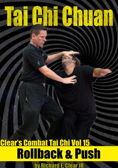 Combat Tai Chi Vol 15: Rollback & Push